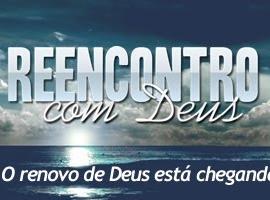 16-18 de Março – Reencontro com Deus